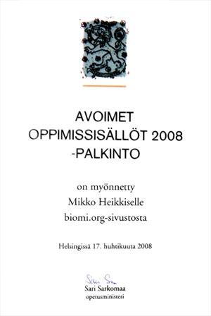 Avoimet oppimissisällöt 2008 -palkinto on myönnetty Mikko Heikkiselle biomi.org -sivustosta